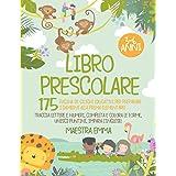 Libro Prescolare 3-6 Anni: 175 Pagine di Giochi Educativi per Preparare i Bambini alla Prima Elementare! Traccia Lettere e Nu