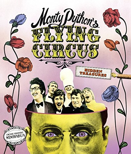 Monty Python's Flying Circus : Hidden Treasures. With a foreword by the Pythons.