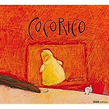 "Cocorico (Col.""O"" Cuentos Pedir Boca)"