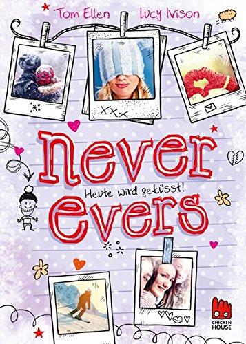 Never Evers    Heute wird geküsst