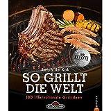 Napoleon Grillbuch SO GRILLT DIE WELT Grillen Grill Kochbuch