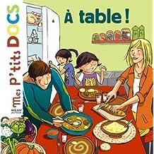 Mes P'tits Docs: A Table