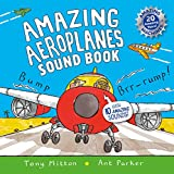 Amazing Aeroplanes Sound Book: A very noisy book (Amazing Machines)