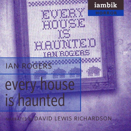 Every House Is Haunted  Audiolibri