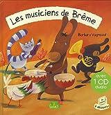 Les musiciens de Brême + CD