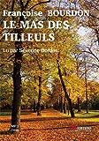 Mas des Tilleuls (Le)   Bourdon, Françoise. Auteur