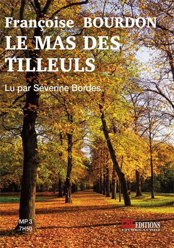 Le Mas des Tilleuls (1cd MP3)
