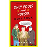 The Only Fools & Horses Quiz Book: The perfect gift for Christmas