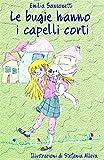 Scarica Libro Le bugie hanno i capelli corti (PDF,EPUB,MOBI) Online Italiano Gratis
