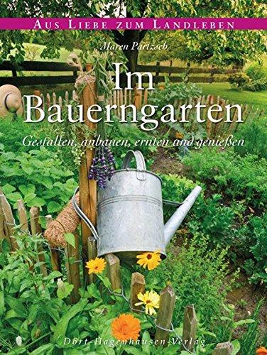 Bauerngarten gute Nachbarschaft: