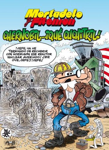 Descargar Libro Mortadelo y Filemón. Chernobil… ¡qué cuchitril! (Magos Del Humor) de Francisco Ibáñez