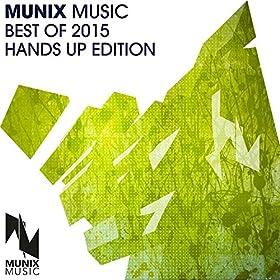 Various Artists-Munix Music Best Of 2015 (Hands Up Edition)