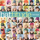 Hattitude: Knits for Every Mood
