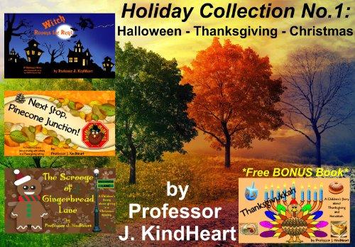 Holiday Collection No.1: Halloween - Thanksgiving - Christmas (English Edition)