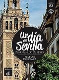 Un dia en Sevilla - Un dia, une ciudad, una historia