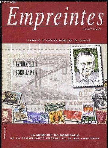 EMPREINTES DU XXe SIECLE - MEMOIRE D'HIER ET DE DEMAIN - N° 43 - ALVAREZ - COLETTE BESSON - LA PHILATELIE BORDELAISE