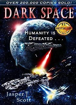 Dark Space by [Scott, Jasper T.]