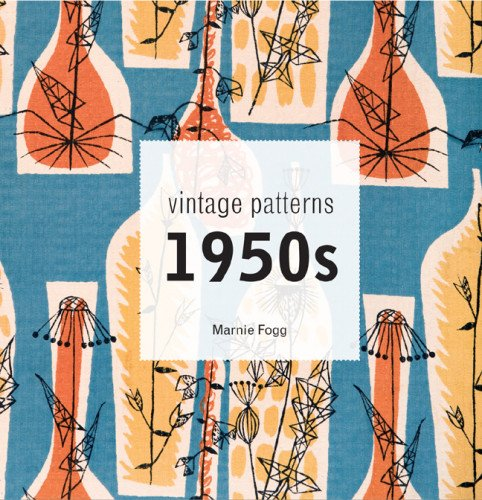 vintage-patterns-1950s-a-classic-scrapbook-of-1950s-design-fashion-and-style
