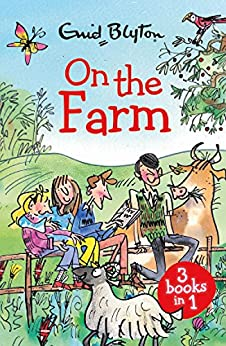On the Farm: The Farm Series Collection (Farm Collection) by [Blyton, Enid]