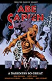 Image de Abe Sapien Volume 6: A Darkness So Great