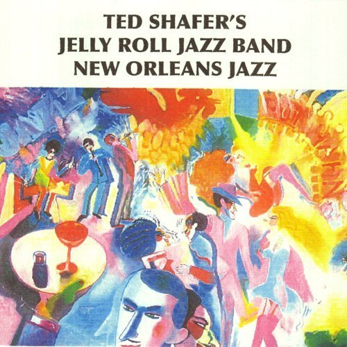 New Orleans Jazz by Ted Shafer's Jelly Roll Jazz Band (2010-01-19)