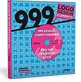 999 Logodesign-Elemente: 999 Designkomponenten für Ihr perfektes Logo (mit CD)