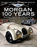 Image de Morgan: 100 Years - The Official History of the World's Greatest Sports Car