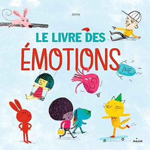 Le livre des émotions - NE par JARVIS