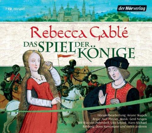 Buchseite und Rezensionen zu 'Das Spiel der Könige' von Rebecca Gablé