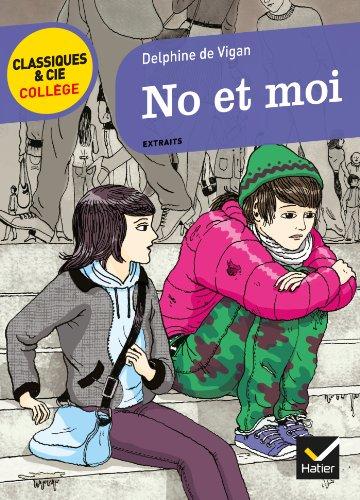 No et moi (Classiques & Cie Collège) por Delphine de Vigan