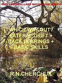 WHICH WAY OUT? - Lateral Drift + Back Bearings + Basic Skills (Professional Land Navigation Skills 8) PDF Descarga gratuita