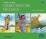 Griechische Helden: Die Heldentaten des Herkules, Die Abenteuer des Odysseus, Jason und die Argonauten - Dimiter Inkiow