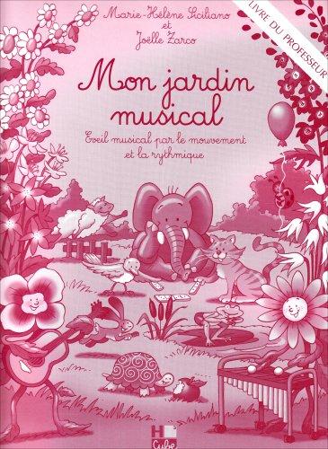 Mon jardin musical - livre du professeur par Marie-Hélène Siciliano
