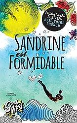 Sandrine est formidable: Coloriages positifs avec votre prénom
