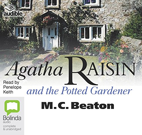 Agatha Raisin and the Potted Gardener (Agatha Raisin (3))
