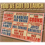You've Got To Laugh - The Best Songs and Tales From The Good Old Days
