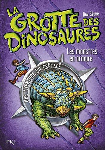 3. La Grotte Des Dinosaures : Les Monstres En Armure 03