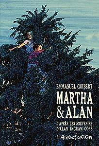 vignette de 'Martha & Alan - D'après les souvenirs d'Alan Ingram Cope (Emmanuel Guibert)'