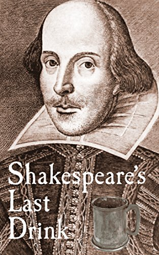 Shakespeares last drink how did shakespeare die ebook shaun shakespeares last drink how did shakespeare die by traynor shaun fandeluxe Document