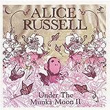 Songtexte von Alice Russell - Under the Munka Moon II