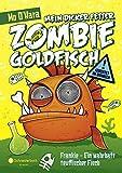 Mein dicker fetter Zombie-Goldfisch, Band 02: Frankie - Ein wahrhaft teuflischer Fisch