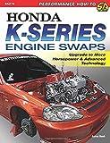 Honda K. Series Engine Swaps: Upgrade to More Horsepower and Advanced Technology (Sa Design)