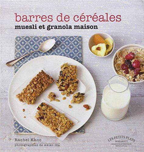 Barres de céréales : Muesli & granola par Rachel Khoo