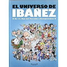 EL UNIVERSO DE IBAÑEZ: 13 RUE DEL PERCEBE A ROMPETECHOS (VARIOS COMICS)