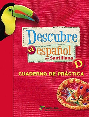 Descubre el Espanol con Santillana Level D - Cuaderno de Practica