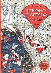 Idea Regalo - Art therapy. Kimono e geisha. Colouring book anti-stress