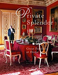 Private Splendor: Great Families at Home