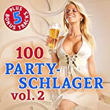 100 Party Schlager, Vol. 2 (Original Hits - Top Sound Quality!)