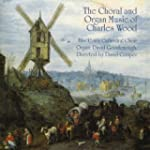 The Choral and Organ Music of Charles...