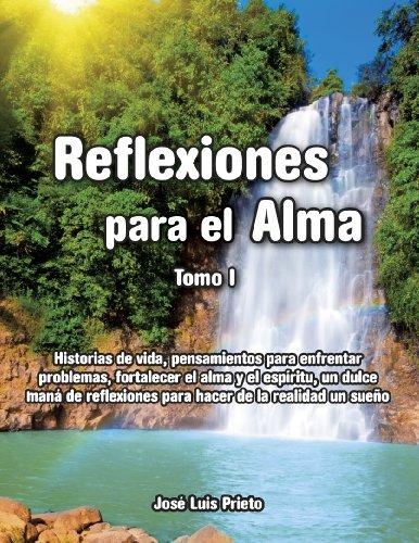 Reflexiones para el Alma. Tomo 1 (Spanish Edition)
